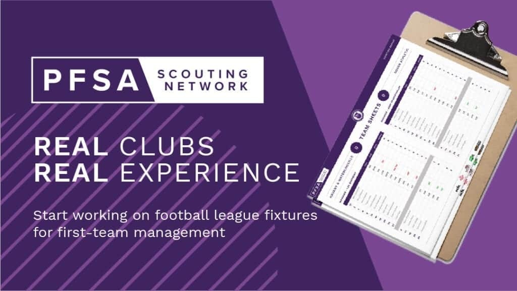 Real clubs, real experience as a PFSA Opposition Scout