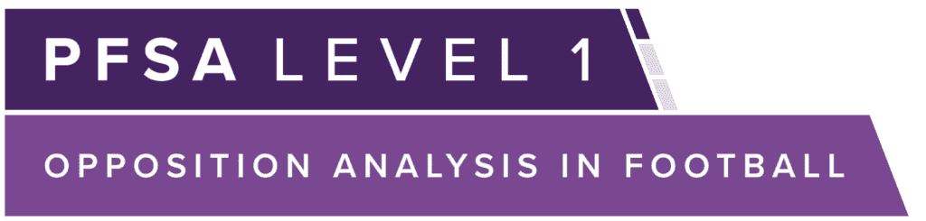PFSA Level 1 Opposition Analysis In Football